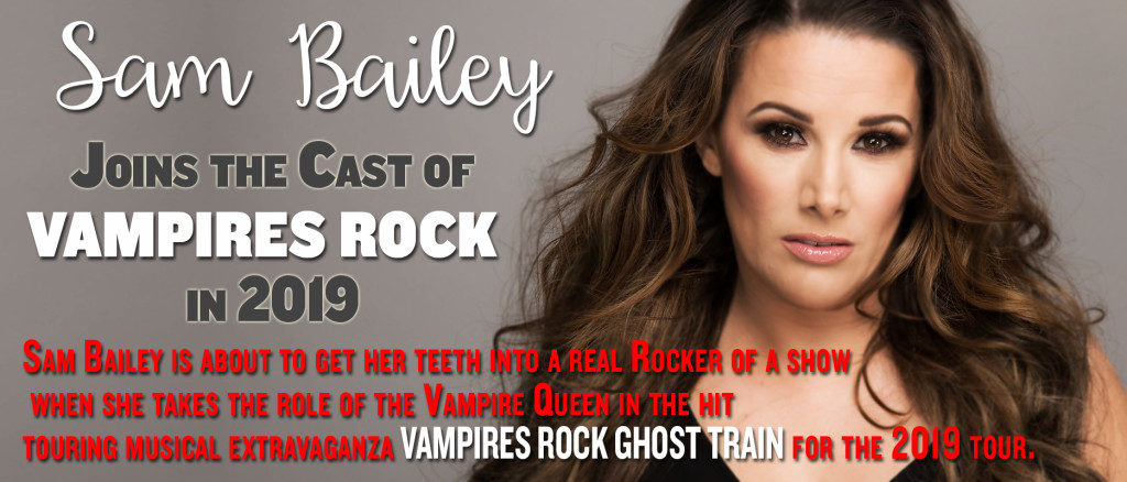 Sam Bailey joins the cast of Vampires Rock